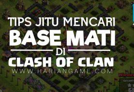 Ini Dia Tips Jitu Mencari Base Mati Di Clash Of Clans