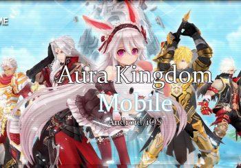 Inilah Video Gameplay Dari Aura Kingdom Mobile