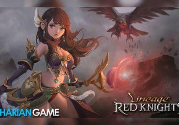Lineage: Red Knights Game Mobile RPG Garapan NCsoft Sudah Resmi Rilis