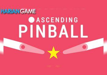 Inilah Ascending Pinball Game Mobile Dengan Tampilan Minimalis Tapi Menantang