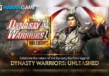 Dynasty Warriors: Unleashed Akan Segera Dirilis Untuk Perangkat Android