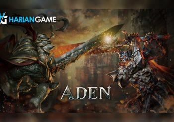 Segera Dirilis Aden Game Mobile MMORPG Dengan Grafis Fantastis