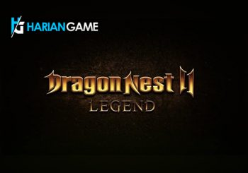 Closed Beta Dragon Nest 2: Legend Sudah Diumumkan Oleh Nexon