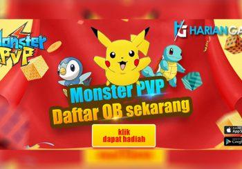 Tahap Pendaftaran Monster PVP Sudah Dibuka