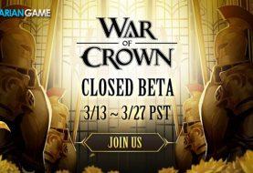 War of Crown Game Mobile RPG Strategi Telah Memasuki Tahap Final CBT