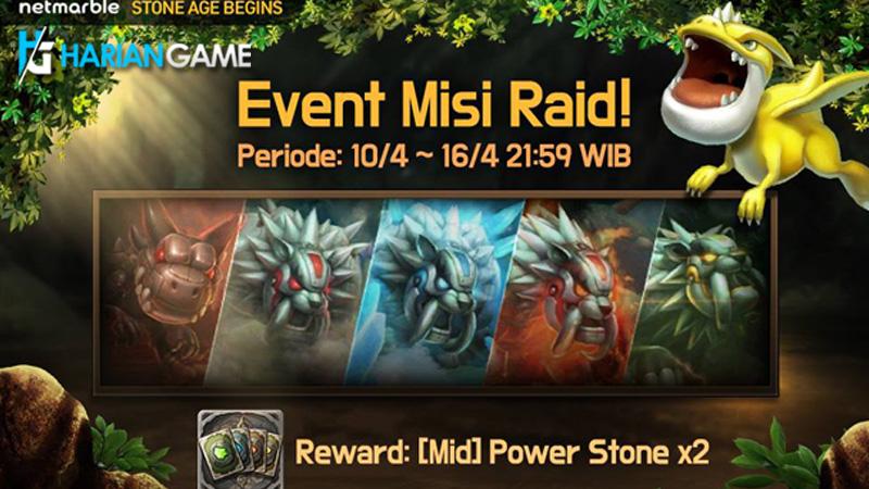 Event Misi Raid Stone Age: Begins Berikan Banyak Hadiah Menarik