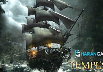 Tempest Game Action Bajak Laut Akan Segera Hadir Pada Bulan Ini