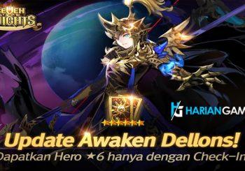 Dapatkan Awaken Dellons Pada Update Terbaru Seven Knight RPG