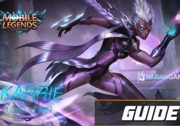 Guide Hero Karrie Mobile Legends