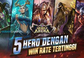 Inilah 5 Hero Dengan Win Rate Tertinggi Di Mobile Arena