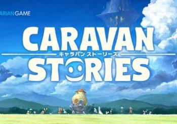 Game MMORPG Cross-Platform Caravan Stories Memperlihatkan Trailer Terbarunya