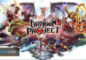 Game Mobile Monster-Slaying RPG Dragon Project Versi Inggris Akan Segera Dirilis