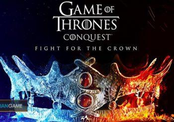 Game Mobile Strategi Game of Thrones: Conquest Kini Sudah Bisa Di Mainkan
