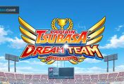 Game Mobile Captain Tsubasa Dream Team Dipastikan Akan Dirilis Secara Global