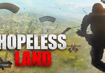 Ikuti Pre-registrasi Game Mobile Hopeless Land Game Yang Mirip PUBG Style