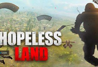 Inilah Detail Fitur Terbaru Hopeless Land Game Mobile Yang Bergaya PUBG