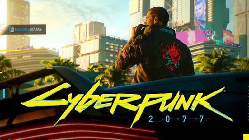 Inilah Penampilan Trailer Terbaru Game Cyberpunk 2077
