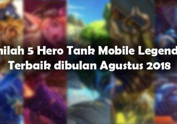 Inilah 5 Hero Tank Mobile Legends Terbaik dibulan Agustus 2018