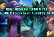 Rekomendasi Hero Meta Mobile Legends di Agustus 2018
