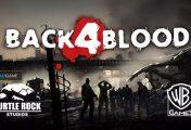 Developer Game Left 4 Dead Merilis Game Survival Terbarunya Yang Berjudul Back 4 Blood